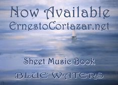 Blue Waters - Piano Sheet Music Book now available on ErnestoCortazar.net