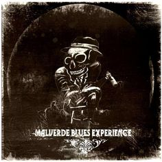 Album Cover by WHISKEY SOAKED MAN Band: Malverde Blues Experience