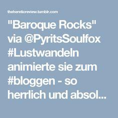 """""""Baroque Rocks"""" via @PyritsSoulfox #Lustwandeln animierte sie zum #bloggen - so herrlich und absolutes Lesemuss. Sowohl hinsichtlich #Schleißheim, Geschichte und Obst als auch ein Pro pro digital-analoger Kulturvermittlung garniert mit famosen Fotos zu #Schleißheim"""
