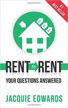 Rent to Rent: Your Questions Answered: Amazon.co.uk: Jacquie Edwards: 9781909623965: Books
