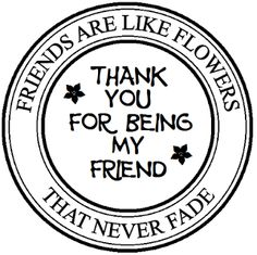 Cards created by Marianne You Are My Friend, Friends Are Like, Verses For Cards, Card Sayings, Card Sentiments, Pocket Letters, Expressions, Custom Stamps, Kirigami