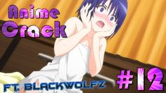 Anime Crack en Español #FT.BlackWolfZ - LOLIS PARA TODOS! :V