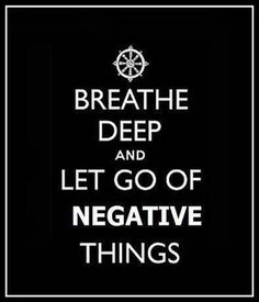 Let Go Negative Things u2013 Inspirational Quote