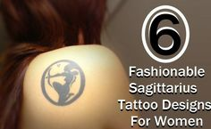 6 Fashionable Sagittarius Tattoo Designs For Women