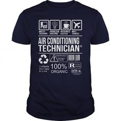 Awesome Tee For Air Conditioning Technician T Shirts, Hoodies. Check price ==► https://www.sunfrog.com/LifeStyle/Awesome-Tee-For-Air-Conditioning-Technician-102704310-Navy-Blue-Guys.html?41382