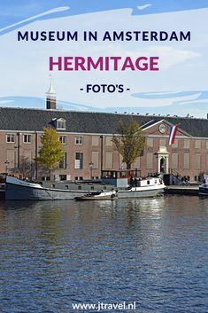 Een leuk museum Amsterdam is de Hermitage. Mijn foto's zie je in dit artikel. Kijk je mee? #hermitage #amsterdam #museum #museumaart #tentoonstelling #kunst #jtravel #jtravelblog #fotos