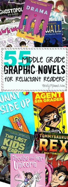 55 Middle Grade Graphic Novels for Reluctant Readers {Both Boys & Girls Will Love} - Nerdy Mamma
