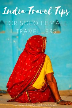 India Travel Tips for Solo Female Travellers - An in depth guide for women thinking of travelling in India alone Solo Travel Tips, Travel Advice, Travel Guides, Goa India, Delhi India, India Trip, North India, India Travel Guide, Girl Guides