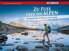 Zu Fuß über die Alpen von München nach Venedig - Der Kinofilm