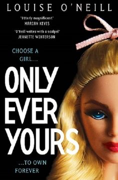 Only Ever Yours by Louise O'Neill (5/5)