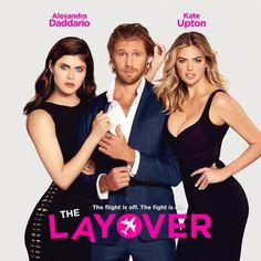 http://The Layover; Alexandra Daddario y Kate Upton pelean por demostrar quien es más sexy