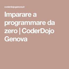 Imparare a programmare da zero | CoderDojo Genova