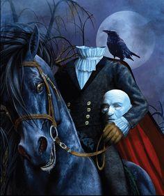 Headless Horseman (The Legend of Sleepy Hollow, Washington Irving).  Here, he almost looks like the Phantom of the Opera.
