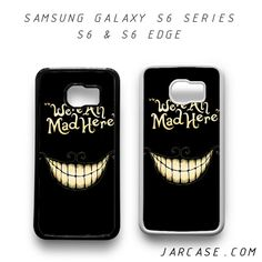 alice in wonderland we are all madPhone case for samsung galaxy S6 & S6 EDGE