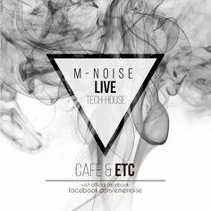 M-Noise Live - Tech House