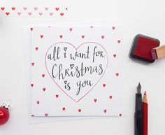 "Hand Drawn ""All I Want For Christmas"" Card 