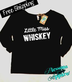 Hey, I found this really awesome Etsy listing at https://www.etsy.com/listing/201100463/little-miss-whiskey-sweatshirt-country