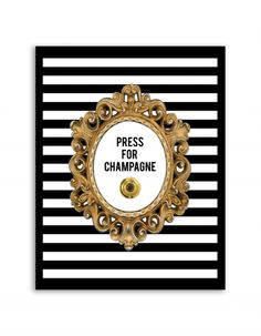 Free Printable Press for Champagne Art from @chicfetti - easy wall art diy