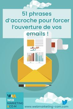 51 phrases d'accroche pour forcer l'ouverture de vos emails Are you lacking inspiration for your next email marketing campaigns? Here is not not 2 … BUT … 51 catchphrases to boost the opening of your emails. E-mail Marketing, Email Marketing Campaign, Email Marketing Services, Email Marketing Strategy, Marketing Communications, Marketing Software, Content Marketing, Internet Marketing, Online Marketing