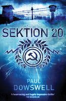 Sektion 20 by Paul Dowswell - Alex lives in East Berlin. The cold war is raging and he and his family are forbidden to leave. But he's in danger. Alex is quietly rebelling, and the Stasi - the secret police - has noticed. Soon, it looks like his only option is to escape.  Can he and his family to the other side of the Berlin Wall?