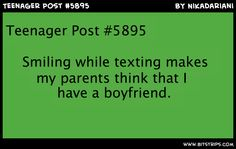tht makes no sense to me my parents make fun of me but im not aloud to to date