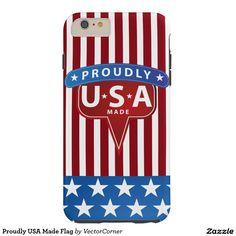 Proudly USA Made Flag Tough iPhone 6 Plus Case