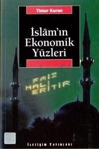 Timur Kuran - İslam'ın Ekonomik Yüzleri