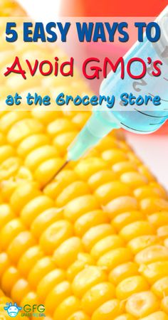 Avoiding #GMOs at the grocery store is easy with this guide from Grass Fed Girl.
