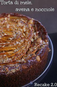 La fucina culinaria: Torta di mele,avena e nocciole Re.cake 2.0