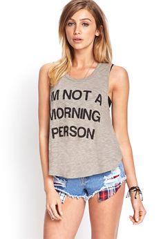 Para aquellas a las que no les gusta levantarse temprano, una playera ideal. #Forever21 #Fashion #Shorts