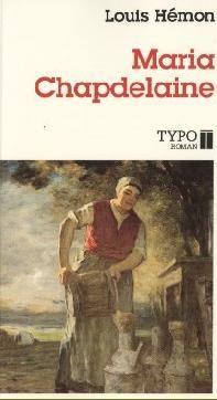 Maria Chapdelaine de Louis Hémon