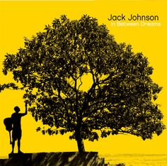i wish my life could be this jack johnson album cover