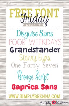 Free Font Friday - Week 15 from Simply Brenna  ~~ {7 free fonts w/ easy download links}