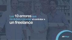 Los 10 errores que no debes cometer a la hora de contratar un #freelance Infographics, Infographic, Info Graphics, Visual Schedules