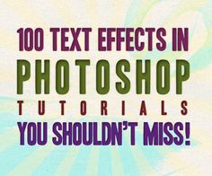 100 Text Effects In Photoshop Tutorial You Shouldn�t Miss! - http://www.bendaggers.com/100-text-effects-in-photoshop-tutorial-you-shouldnt-miss/