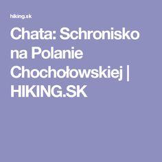 Chata: Schronisko na Polanie Chochołowskiej | HIKING.SK