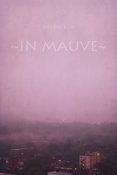 "Our new color is ""Mauve"""