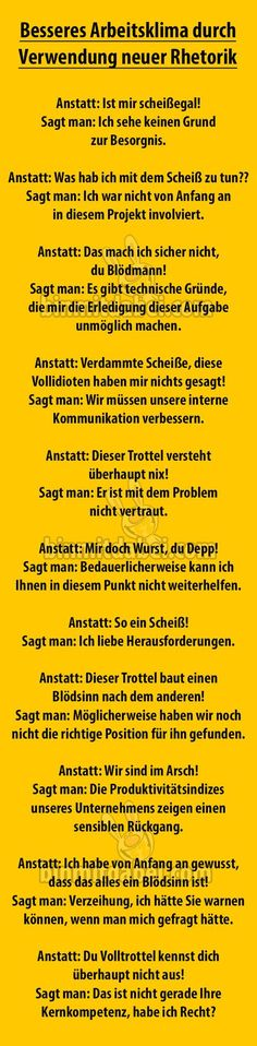 Besseres Arbeitsklima durch Verwendung neuer Rhetorik – Home des Tages Better working atmosphere through the use of new rhetoric – Home of the day Funny Cute, Hilarious, Lise Charmel, Susa, True Words, Laugh Out Loud, Good To Know, True Stories, Decir No