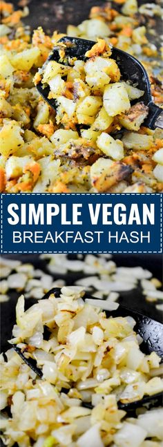 Simple vegan breakfast hash recipe made with slow roasted sweet potatoes and russet potatoes. Mix with caramelized garlic and onion for an easy and flavorful vegan breakfast idea! Serve with scrambled tofu or in a vegan breakfast burrito. Best Vegan Breakfast, Vegan Breakfast Recipes, Brunch Recipes, Vegan Breakfast Burritos, Breakfast Ideas, Vegetarian Recipes Easy, Healthy Recipes, Vegetarian Dinners, Hash Recipe