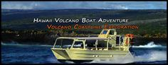Volcano Boat Tours - Best Big Island Tours - Hilo Tours | See Lava