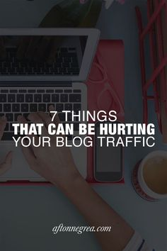 Stop wasting your time and start making sure your blog gets seen. Here are 7 things that can hurt your blog (and how to fix them).