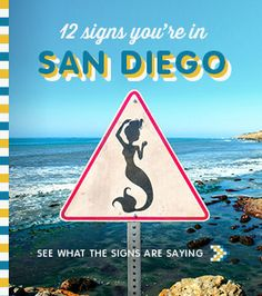 12 Signs You're In San Diego