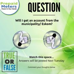 Question 11: Will I get an account from the Municipality / Eskom?