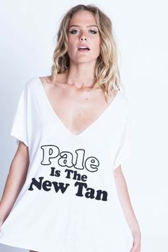I want this shirt for my pale days lol