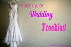 Getting Married? This *HUGE* list of Wedding freebies will help you save money on your big day!