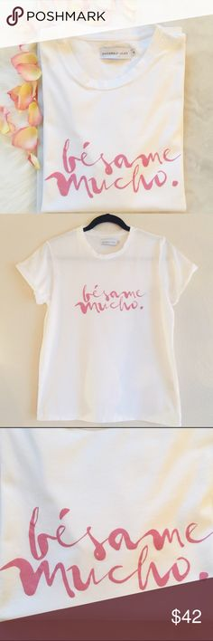 Sincerely Jules bèsame mucho (kiss me a lot!) tee * graphic print reads bèsame mucho * easy-fitting crewneck tee  * Short sleeves * 100% cotton * Size small would best fit 2-4  * In like new condition Sincerely Jules Tops Tees - Short Sleeve