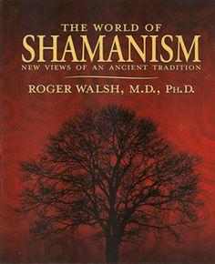 The World of Shamanism