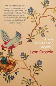 Life Is About Losing Everything by Lynn Crosbie http://www.amazon.com/dp/1770890033/ref=cm_sw_r_pi_dp_IxGYvb1RXZQ8H