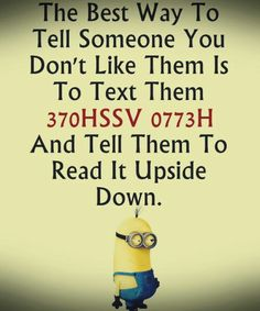 Funny images of Minions with quotes PM, Friday September 2015 PDT) - 10 pics - Minion Quotes Minion Photos, Minions Images, Funny Minion Pictures, Funny Minion Memes, Minions Quotes, Funny Relatable Memes, Funny Images, Funny Texts, Funny Jokes