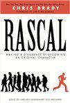 Rascal by Chris Brady (#12 Leadership Guru in the World)